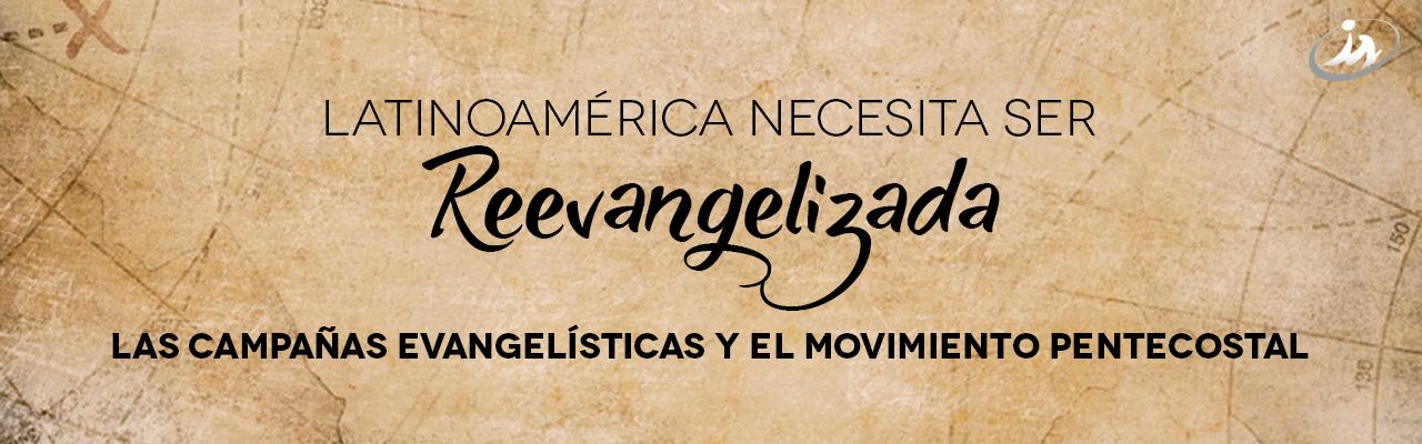 AmericaReEvangelizada-LasCampanasEvangelisticas-2