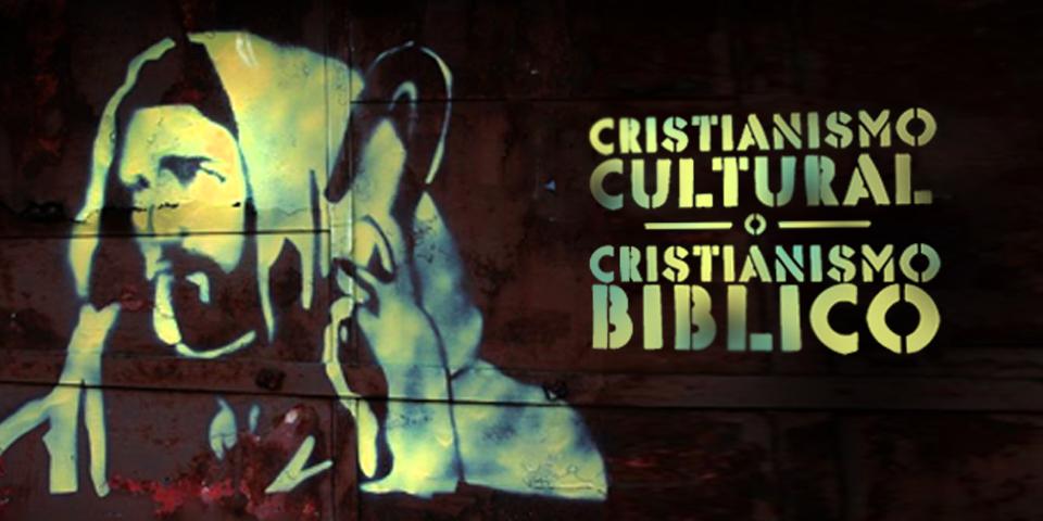CristianismoCulturalCristianismoBiblico-Banner