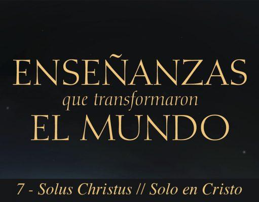 Solus Christus | Solo en Cristo