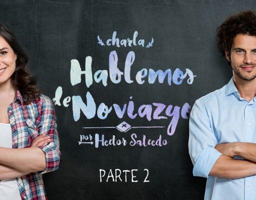 Hablemos de Noviazgo // Sesión 2