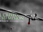 El Cristo y su misión