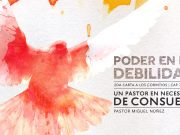 Un Pastor en Necesidad de Consolación - Pastor Miguel Núñez
