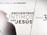 Encuentros íntimos con Jesús // Sesión 03