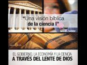 Una visión bíblica de la ciencia I