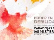 Paradojas del ministerio - Pastor Miguel Núñez